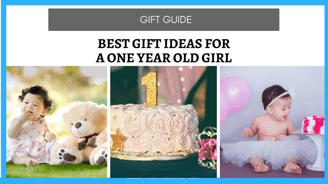 Toy and Gift Ideas for 1 Year Old Girls