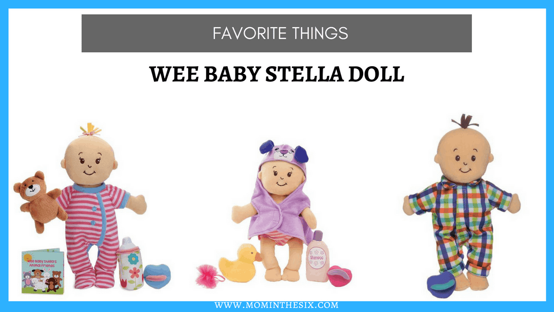 Favorite Things Wee Baby Stella 174 Doll Mom In The Six