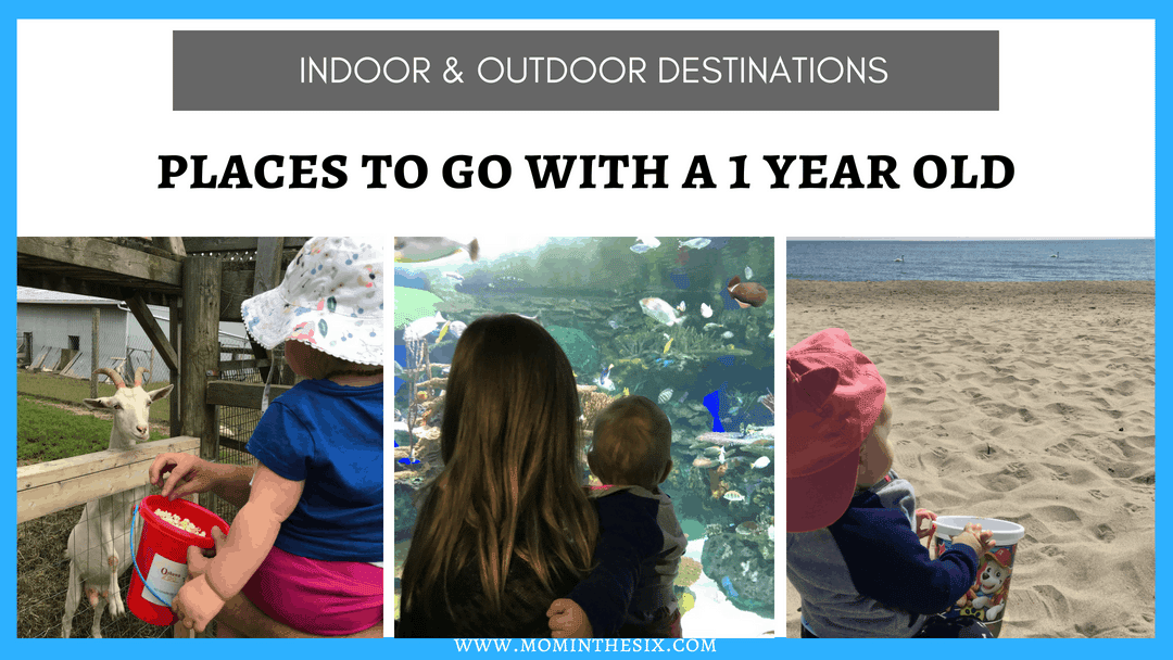 Places to go with a 1 Year Old – Indoor & Outdoor Activities