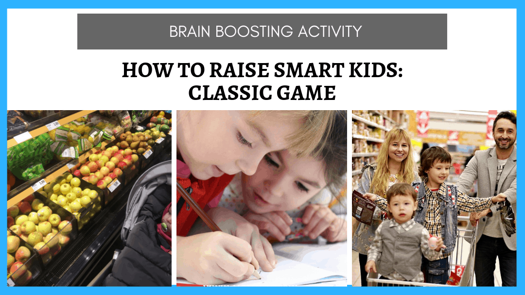 How to Raise Smart Kids? Play This Classic Game Before They Can Talk