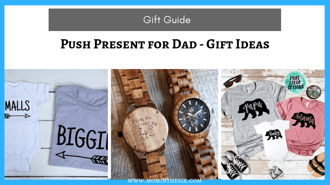 10 Push Presents for Dad – Gift Guide