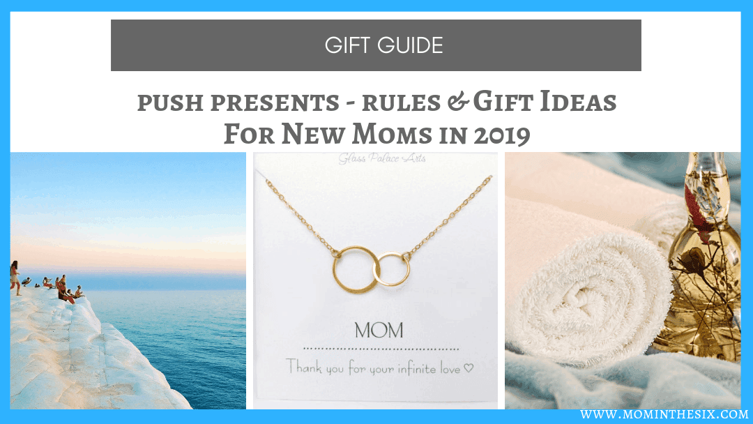 Push Present Ideas & Rules – The Ultimate Guide 2019