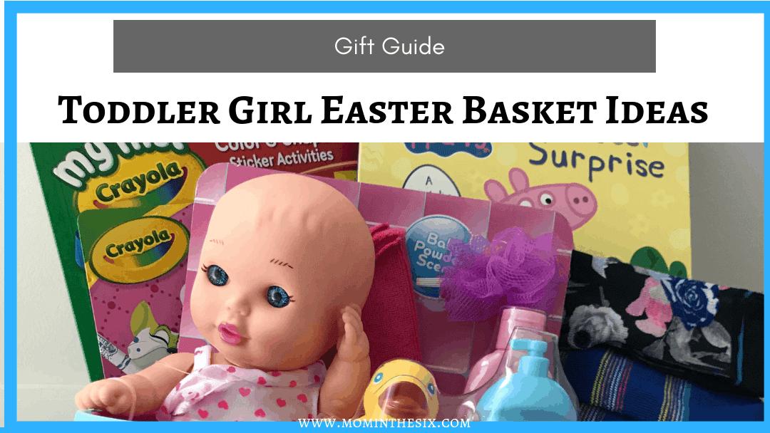 Toddler Girl Easter Basket Ideas