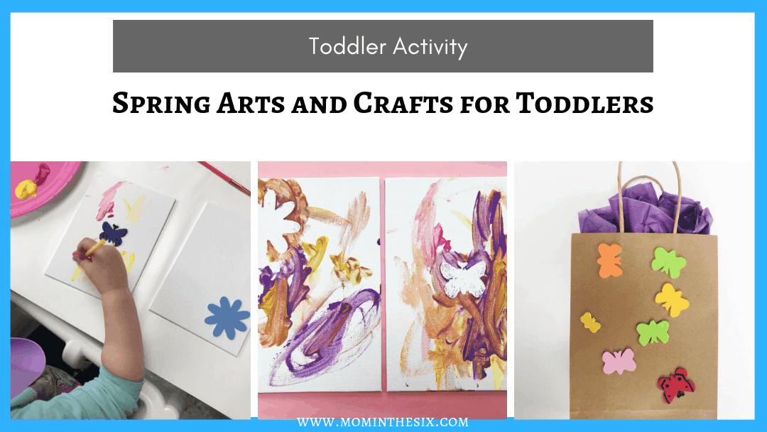 Spring Arts and Crafts for Toddlers – Canvas Painting & Gift Bags