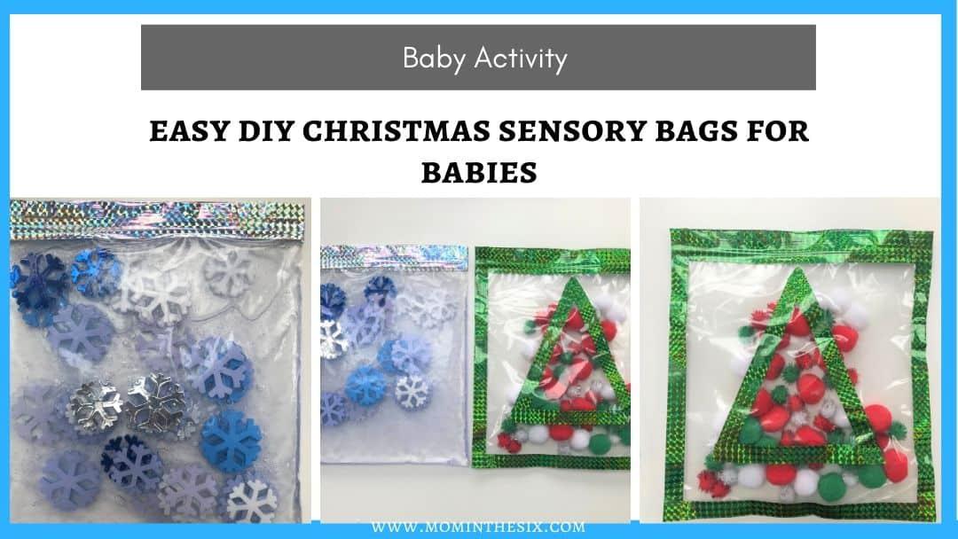 Easy Christmas Sensory Bags For Babies – DIY