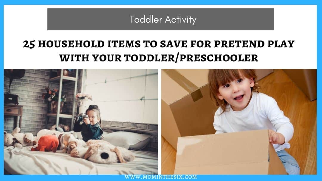 25 Household Items To Save For Pretend Play
