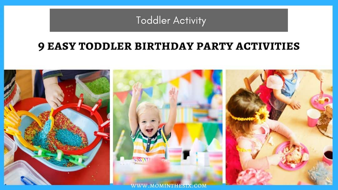 9 Easy Toddler Birthday Party Activities