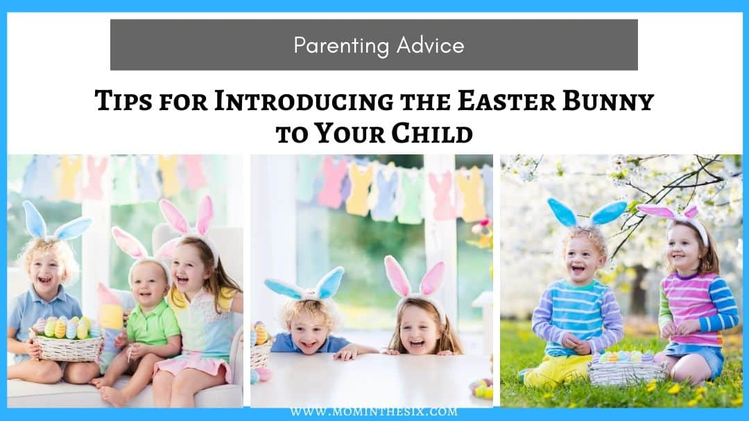 Tips for introducing the Easter Bunny Story to your children