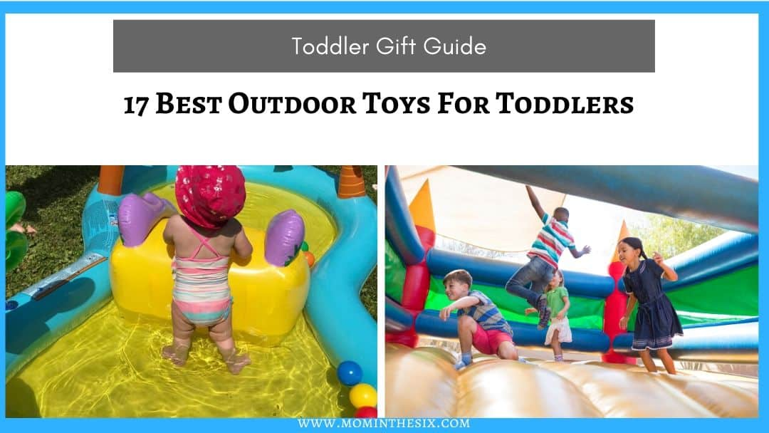 17 Best Outdoor Toys For Toddlers – 2020 Edition