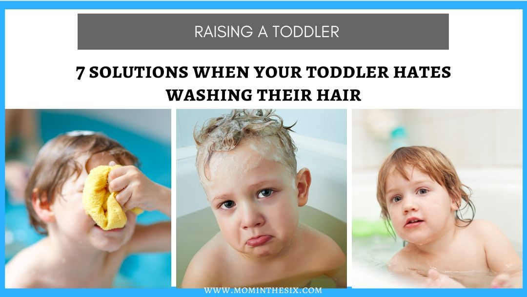 toddler hates washing their hair
