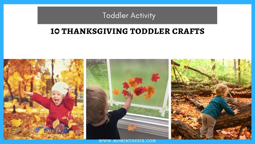 10 Festive Toddler Thanksgiving Crafts