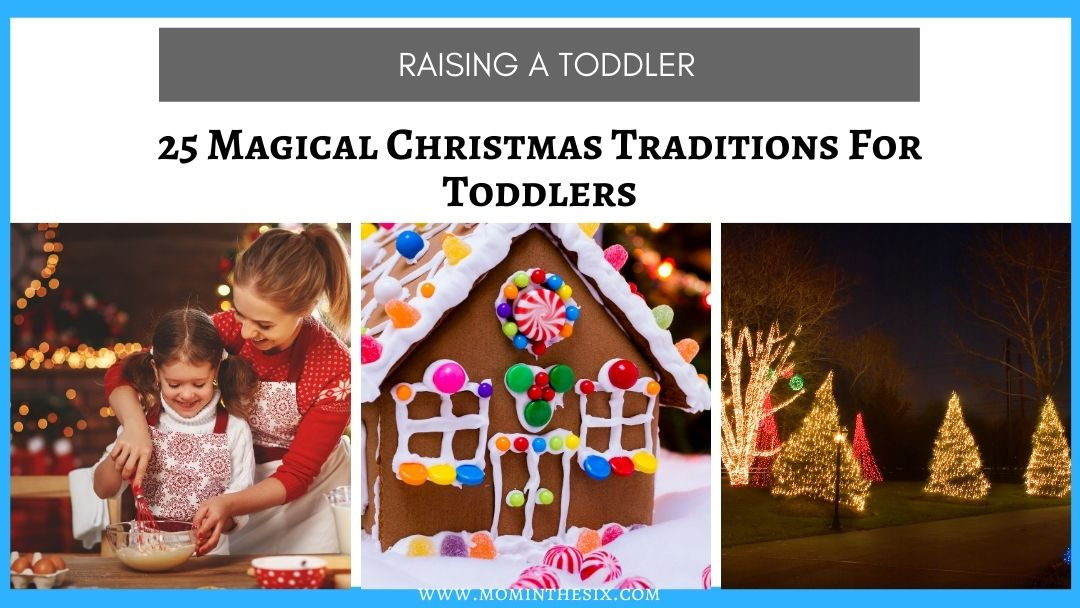 25 Magical Christmas Traditions for Toddlers to Start