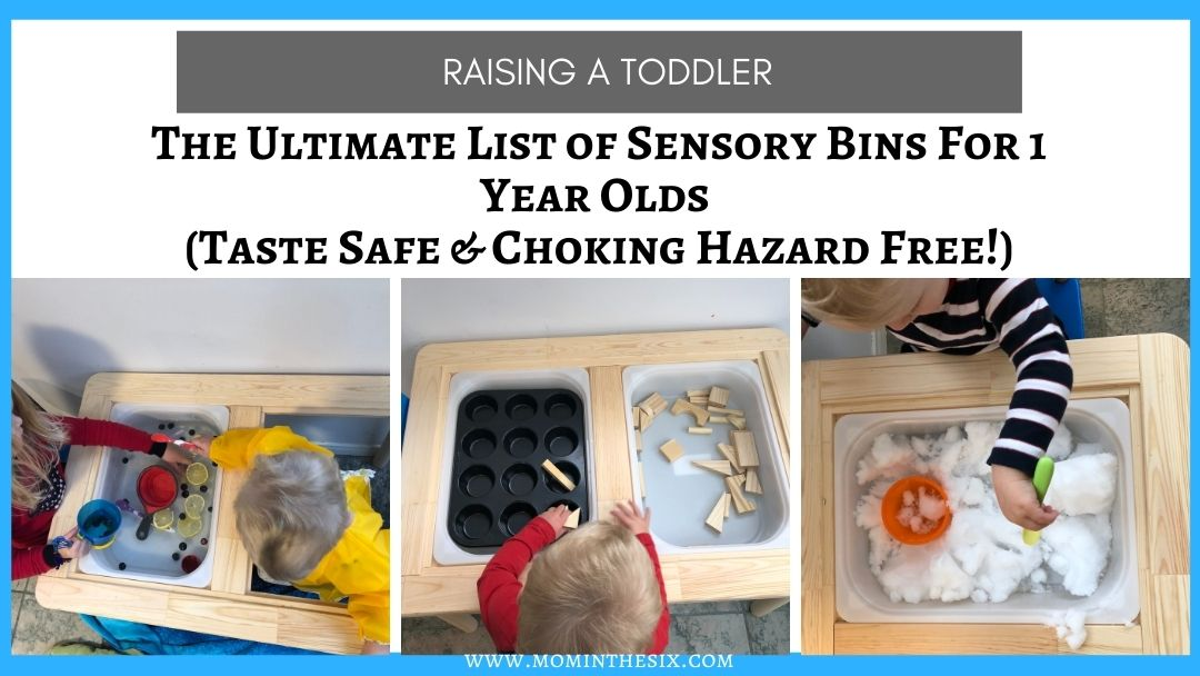The Ultimate List of Sensory Bins For 1 Year Olds (Taste Safe & Choking Hazard Free!)