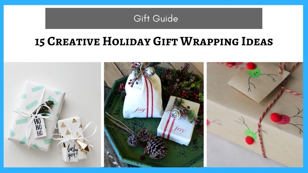 15 Creative Holiday Gift Wrapping Ideas