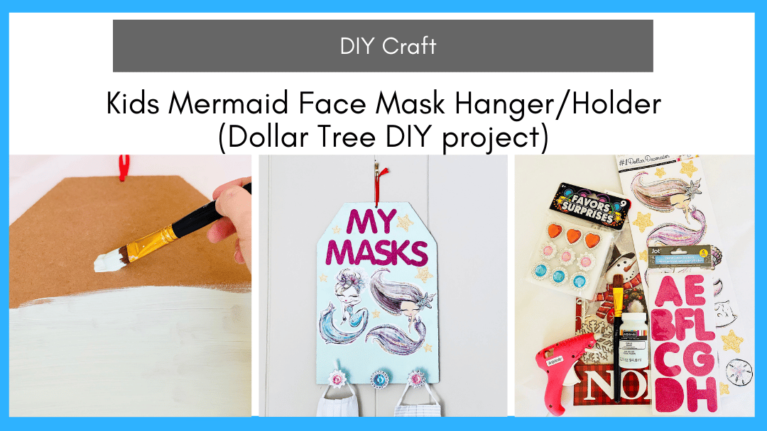 Kids Mermaid Face Mask Hanger/Holder (Dollar Tree DIY project)
