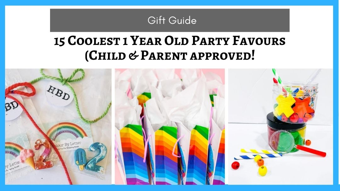 The 15 coolest 1 year old party favors (adult and kid approved!)
