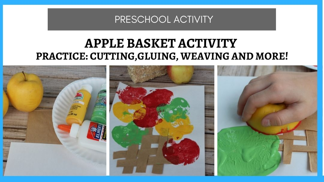 Apple Basket Activity (Craft with Real Apples)